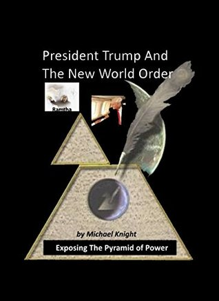 President Trump And The New World Order: The Ramtha Trump Prophecy