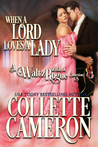 When a Lord Loves a Lady - A Waltz with a Rogue Collection Books 1 - 5