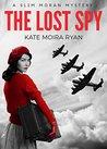 The Lost Spy (Slim Moran Mysteries, #1)