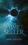 The Time Seller (Chronos, Book 1)
