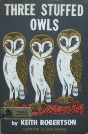 Three Stuffed Owls by Keith Robertson