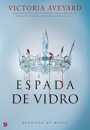 Espada de Vidro (Rainha Vermelha, #2)