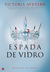 Espada de Vidro by Victoria Aveyard