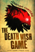 The Death Wish Game by Jonathan Chateau