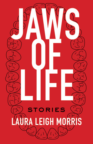 Jaws of Life: Stories