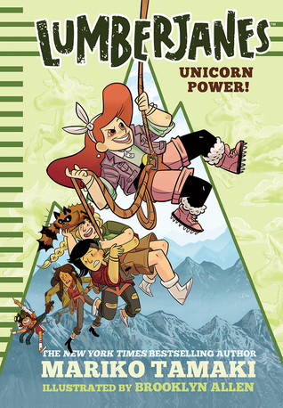 Lumberjanes: Unicorn Power! (Lumberjanes, #1)