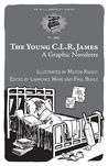 The Young C.L.R. James: A Graphic Novelette