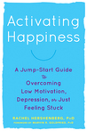 Activating Happiness by Rachel Hershenberg