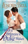Book cover for What a Difference a Duke Makes (School for Dukes, #1)