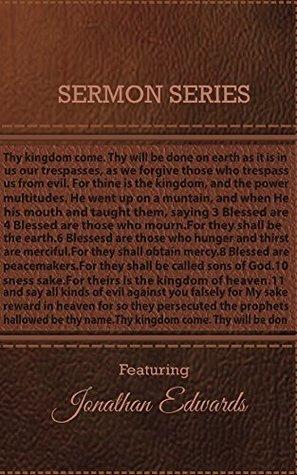 Sermon Series - Jonathan Edwards