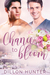 Chance to Bloom by Dillon Hunter