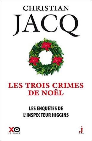 Les Enquêtes de l'inspecteur Higgins - Tome 3 Les trois crimes de Noël: 03