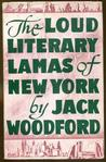 The Loud Literary Lamas of New York