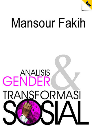Analisis Gender dan Transformasi Sosial by Mansour Fakih