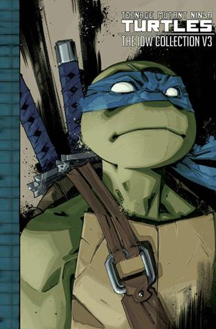 Teenage Mutant Ninja Turtles: The IDW Collection, Volume 3