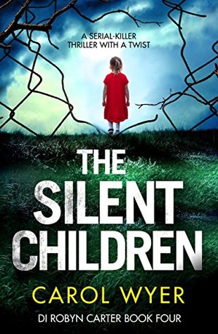 The Silent Children (DI Robyn Carter, #4)