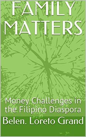 FAMILY MATTERS: Money Challenges in the Filipino Diaspora