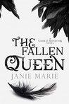 The Fallen Queen:...