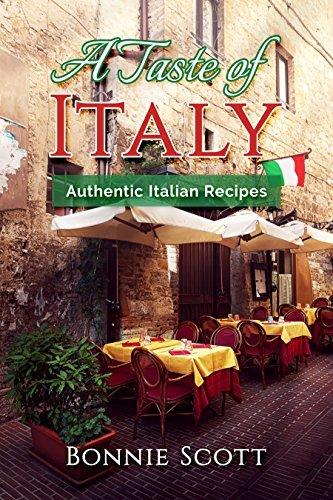 A Taste of Italy: Authentic Italian Recipes