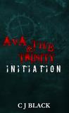 Initiation (Ava & The Trinity)