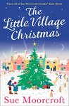The Little Village Christmas by Sue Moorcroft
