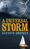A Universal Storm