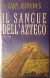 Il sangue dell'azteco (Aztec, #3)