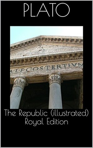 The Republic (illustrated) Royal Edition