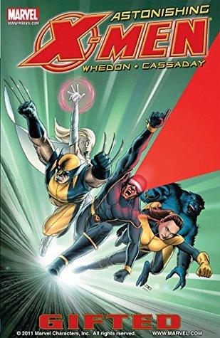 Astonishing X-Men Vol. 1: Gifted (Astonishing X-Men (2004-2013))
