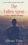 The Fallen Agent by Oliver Tidy