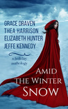 Amid the Winter Snow by Grace Draven