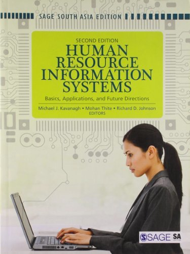 Human Resource Information Systems: Basics, Applications and Future Directions