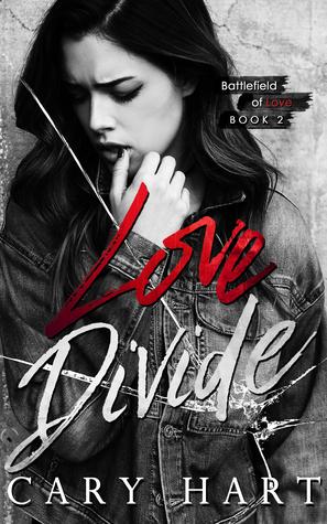 Love Divide (Battlefield of Love, #2)