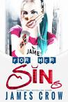 For Her Sins