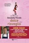 Dolce risveglio by Donatella Perullo