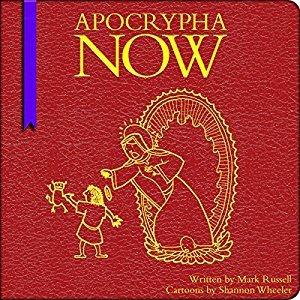 Apocrypha Now!