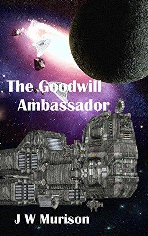 The Goodwill Ambassador (Steven Gordon #4)