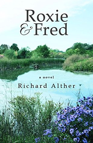ROXIE & FRED: a novel