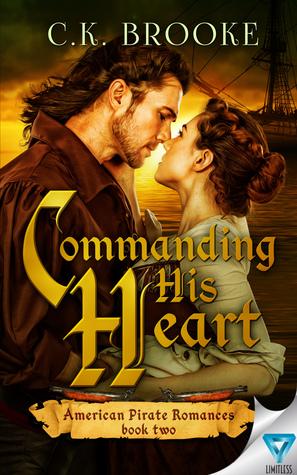 Commanding His Heart (American Pirate Romances, #2)