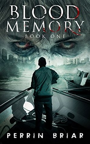 Blood Memory: The Dystopian Fiction Best Seller (Book One)
