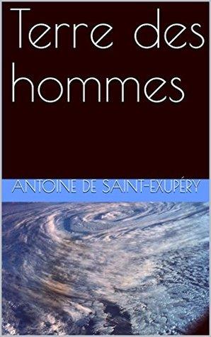 Terre des hommes (Édition de référence : Gallimard, 1939 t. 46)