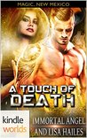 A Touch of Death(Magic, New Mexico Kindle Worlds Novella; Magical Mist Book 1)