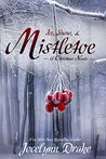 Ice, Snow, & Mistletoe