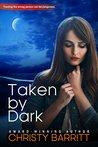 Taken by Dark (Carolina Moon #4)