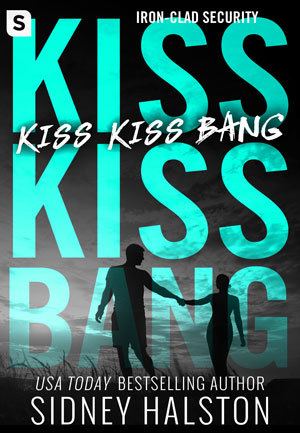 Kiss Kiss Bang (Iron Clad Security #3)