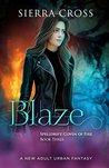 Blaze (Spelldrift: Coven of Fire, #4)