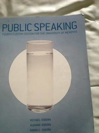 Public Speaking Fourth Custom Edition for the University of Memphis