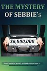 The Mystery of Sebbie's $6,000,000