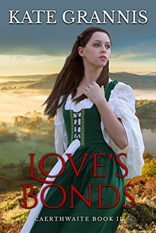 Love's Bonds: Historical romance keeping forbidden love alive (Caerthwaite Book 2)