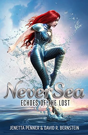 NeverSea (Echoes of the Lost, #1)